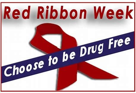 Red Ribbon Week October 22-26, 2018