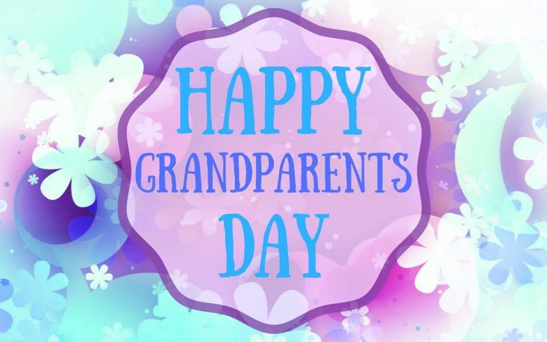 Grandparent's Day- Thursday,September 5 OR Friday, September 6, 2019
