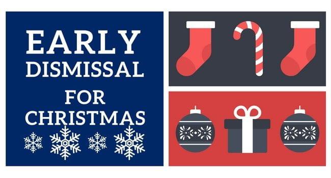 Early Dismissal for Christmas Break