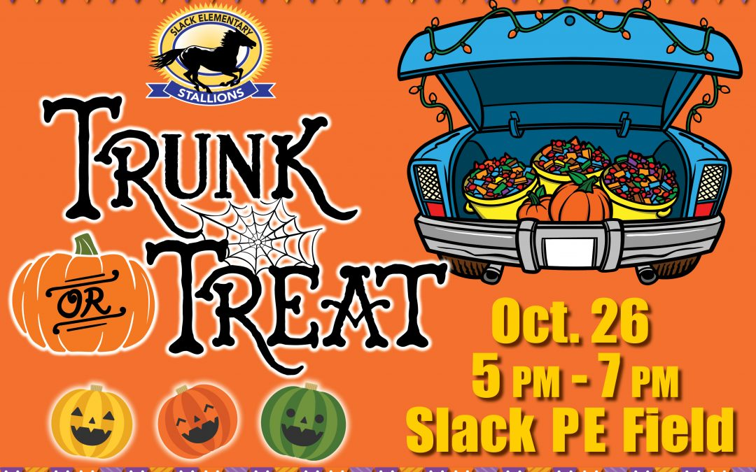Slack Elementary Trunk-or-Treat Coming Soon