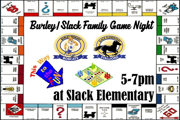 Burley/Slack Family Game Night April 30 from 5-7pm