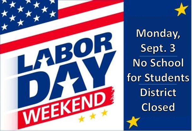 Labor Day Staff/Student Holiday September 3rd