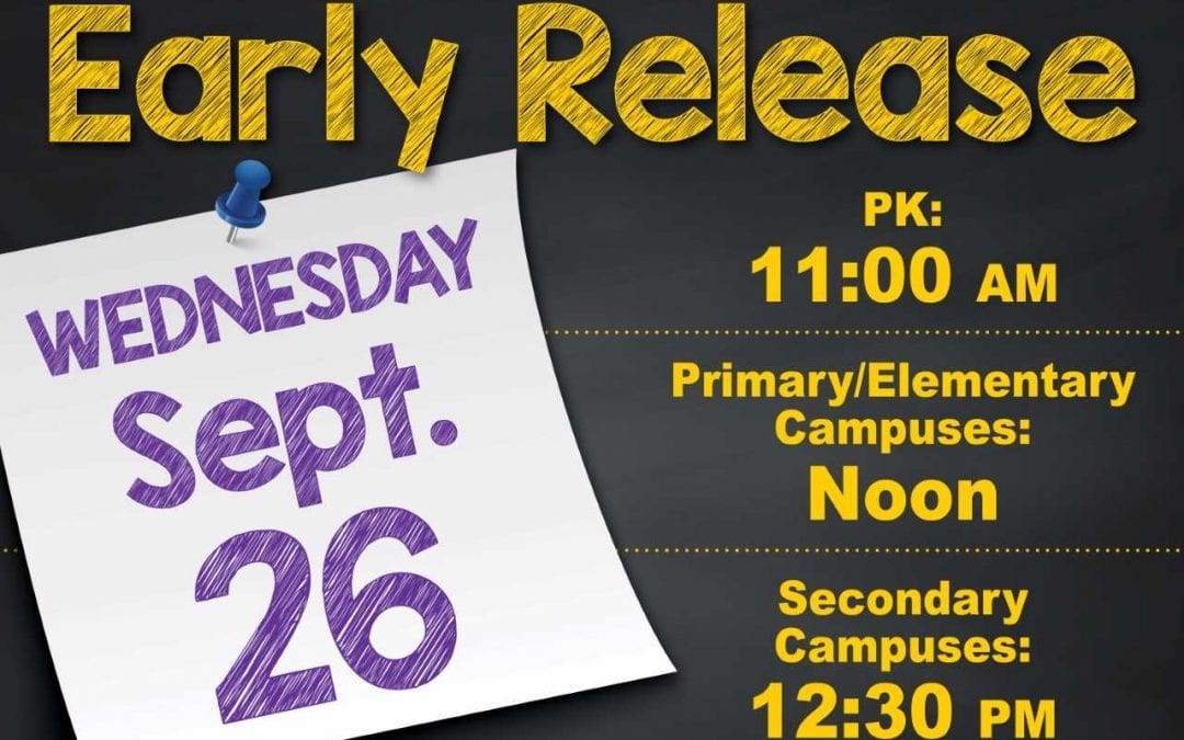 Early Release Wednesday, Sept. 26th