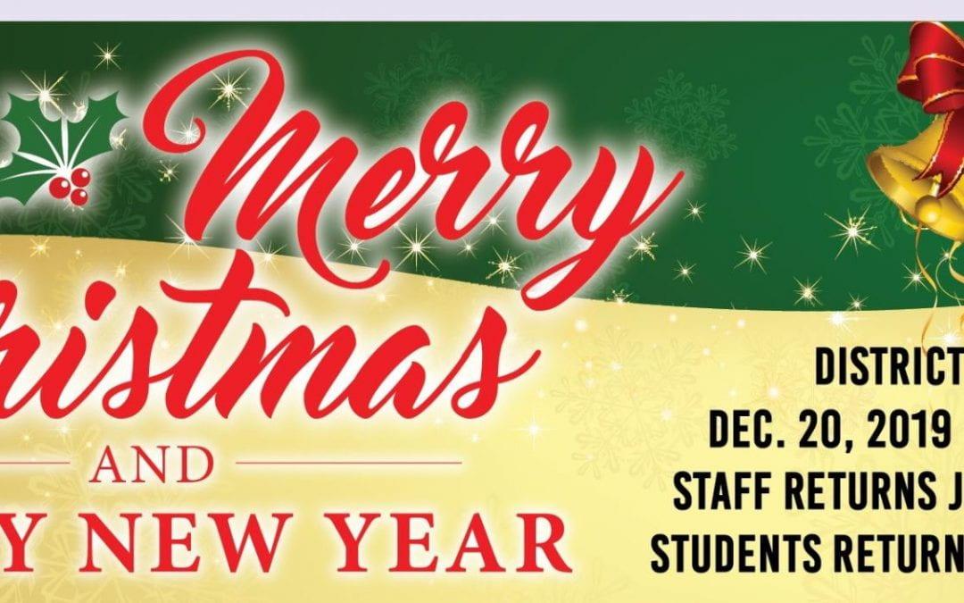 Christmas Break: December 20, 2019 to January 6, 2020