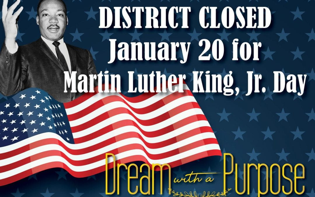 District Closed Monday, January 20, 2020