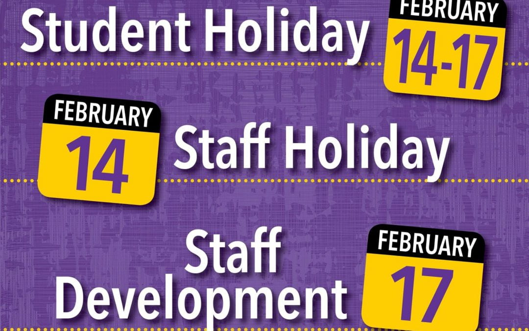 Student Holiday February 14-17, 2020