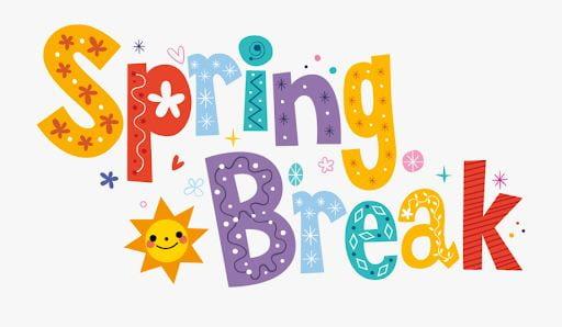 Spring Break March 10-14, 2020