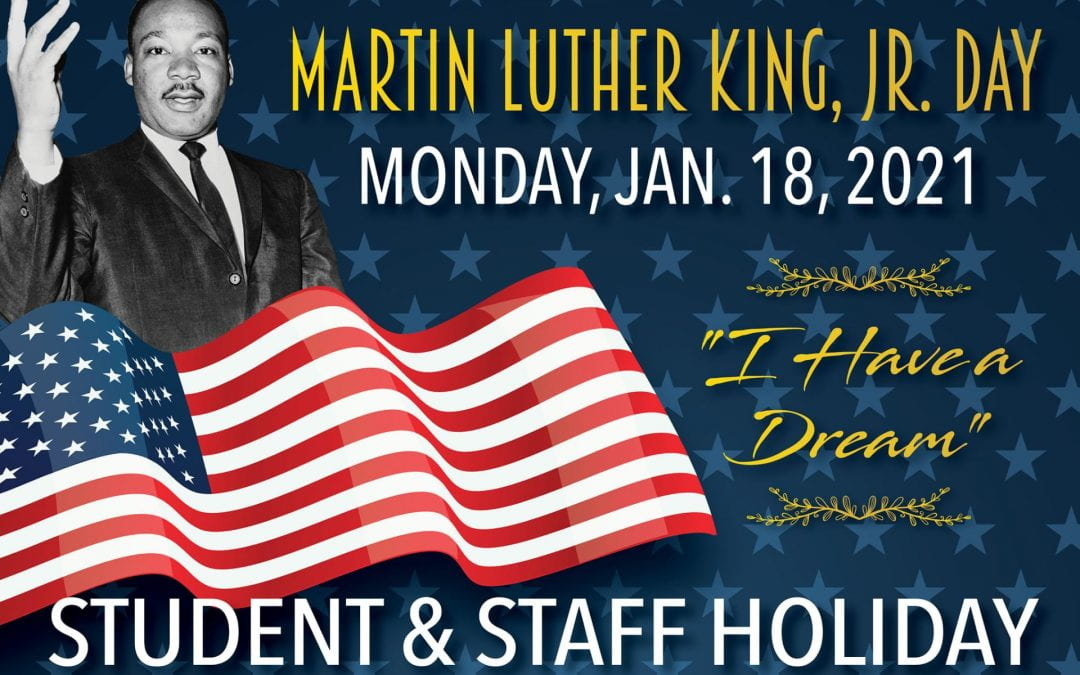 No School in observance of Martin Luther King Jr. Day