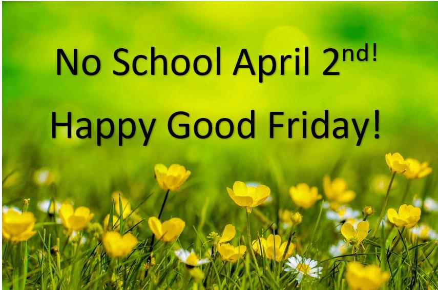 No School April 2, 2021