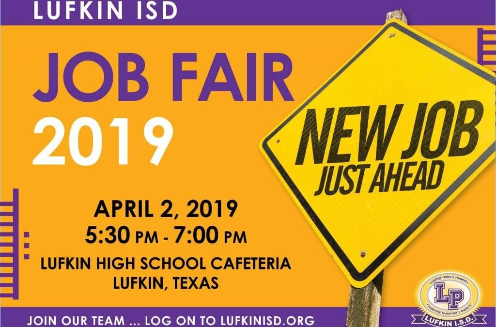 Lufkin ISD Job Fair set for April 2nd