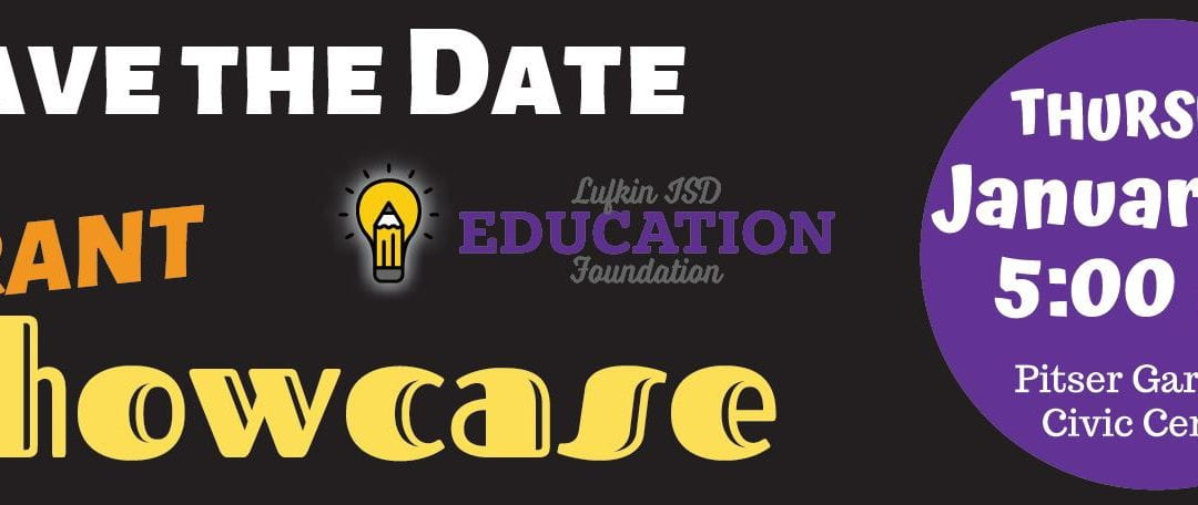 Lufkin ISD Education Foundation Showcase