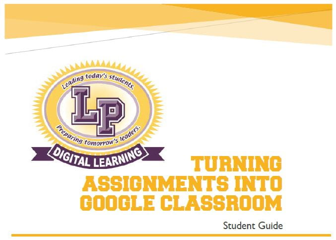 Student Guide Turning Assignments Into Google Classroom