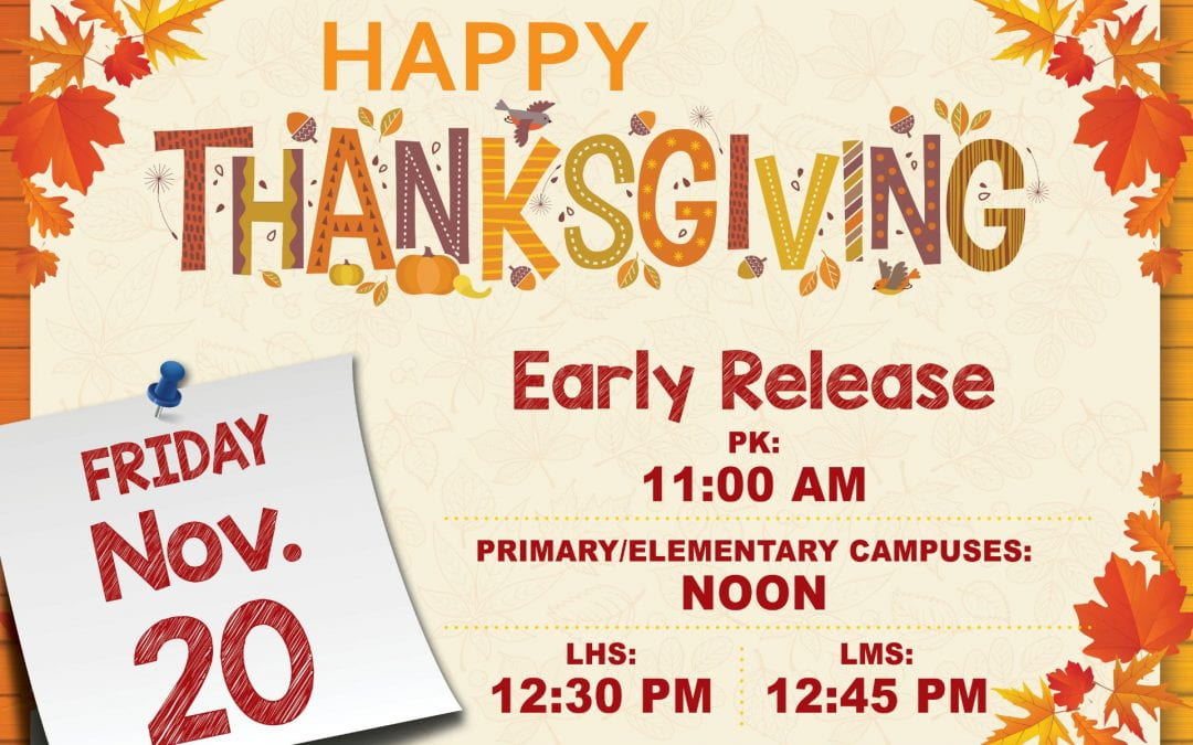 Thanksgiving Early Release