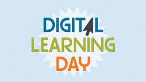 Digital Learning Day Feb 22nd