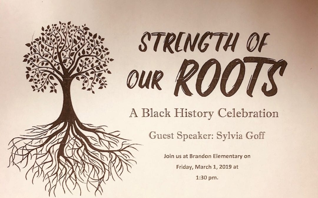 "Brandon Elementary presents ""Strength of Our Roots"""