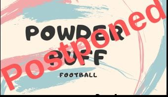 Powder Puff Game Postponed