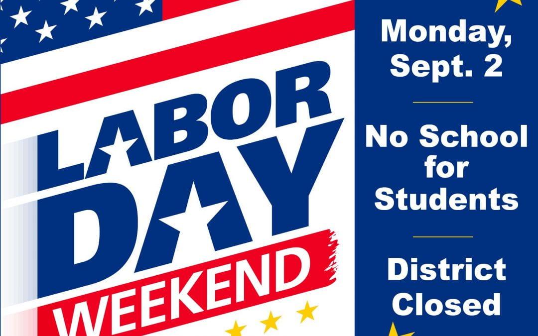 No School Monday, September 2nd