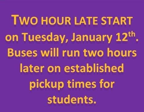 Late Start Tuesday, January 12th