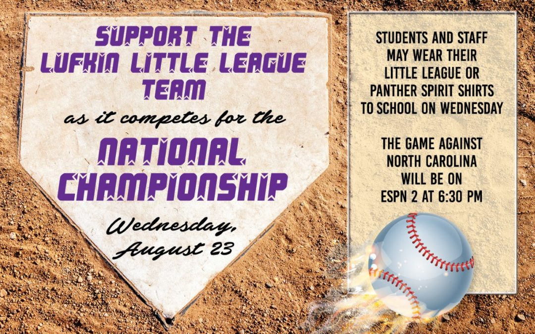 Lufkin ISD Supports the Lufkin Little League Team