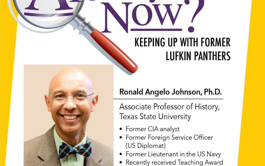 Ronald Johnson, Ph.D. –  Lufkin Panther Class of 1989