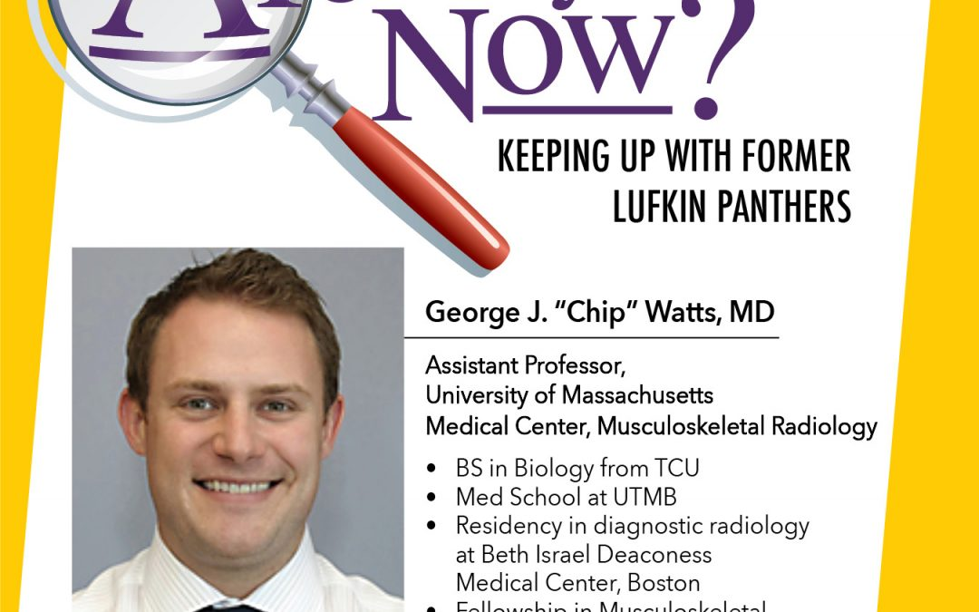Where are they now? George J. Watts, MD