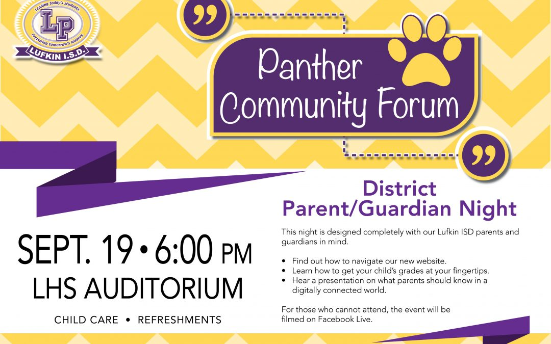 Panther Community Forum is tonight in LHS auditorium