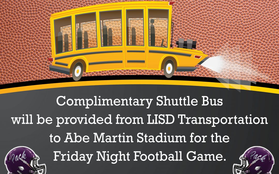 Shuttle Bus will be provided for the game Friday night