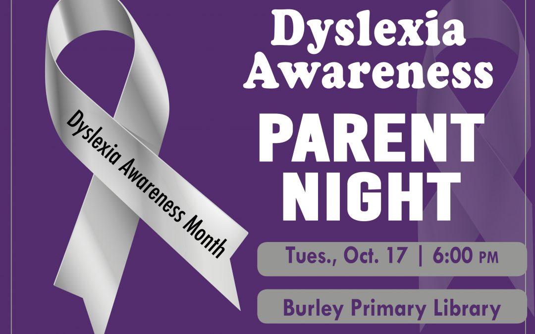 Parents: Dyslexia Awareness Informational Meeting