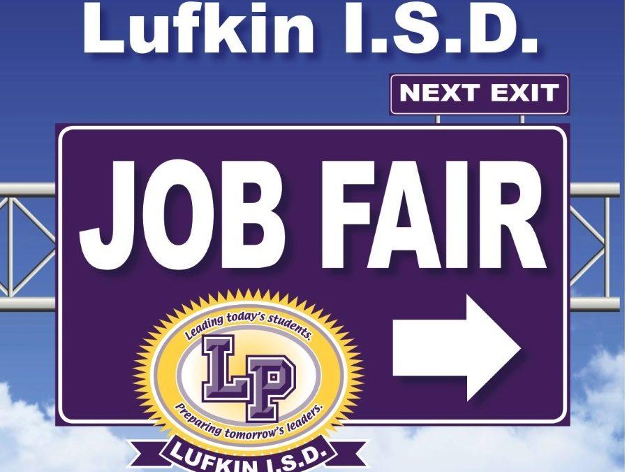 Lufkin ISD Job Fair slated for April 3rd