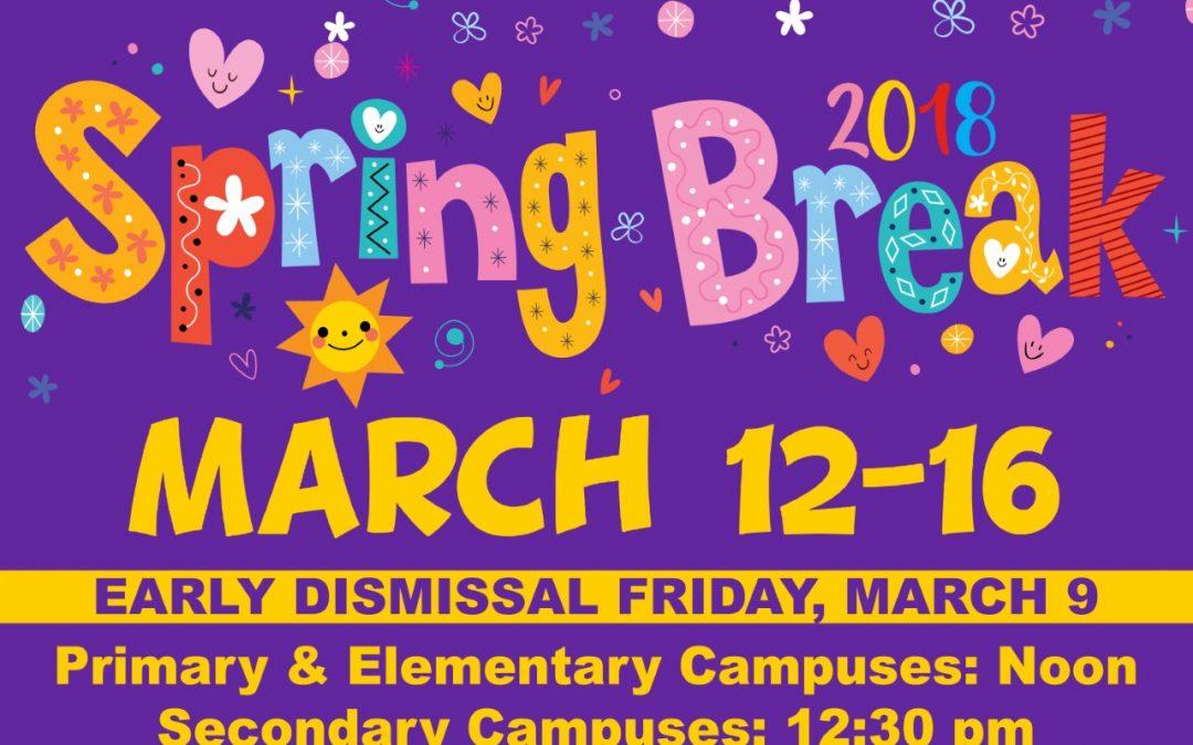 Happy Spring Break, Lufkin ISD!