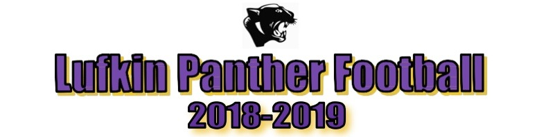 Lufkin Panther Football 2018-2019 Schedule