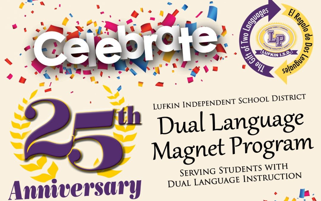 Dual language program celebrating 25 years!