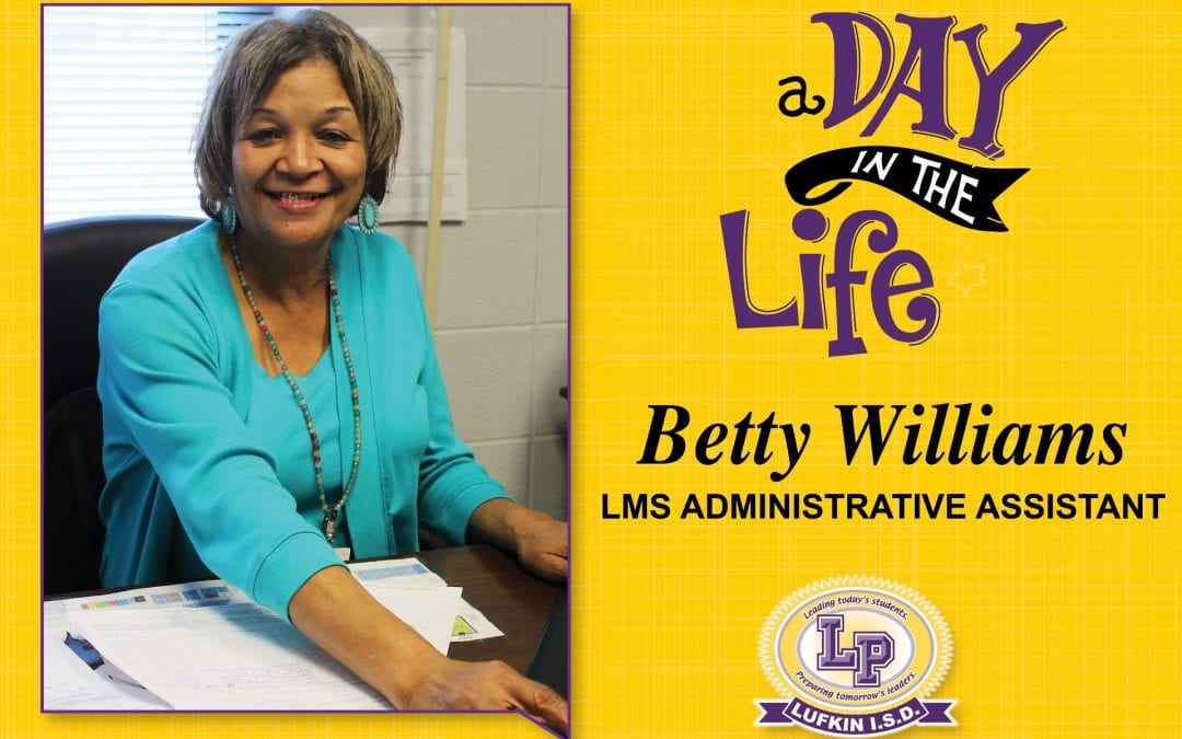 A Day in the Life of Betty Williams