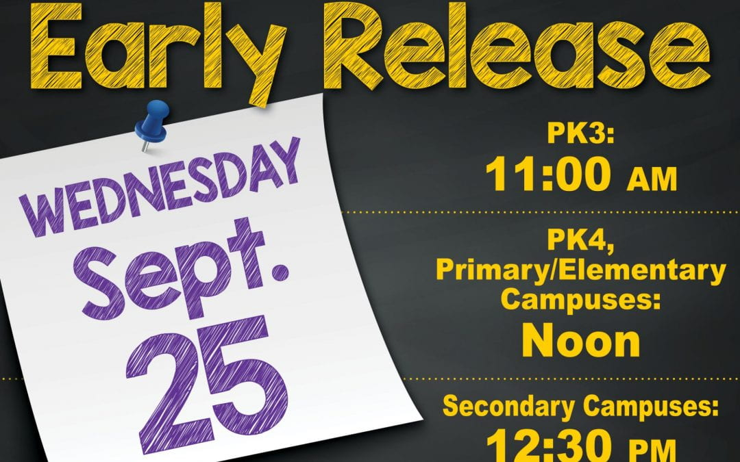 Early Release for students on Wednesday, September 25th