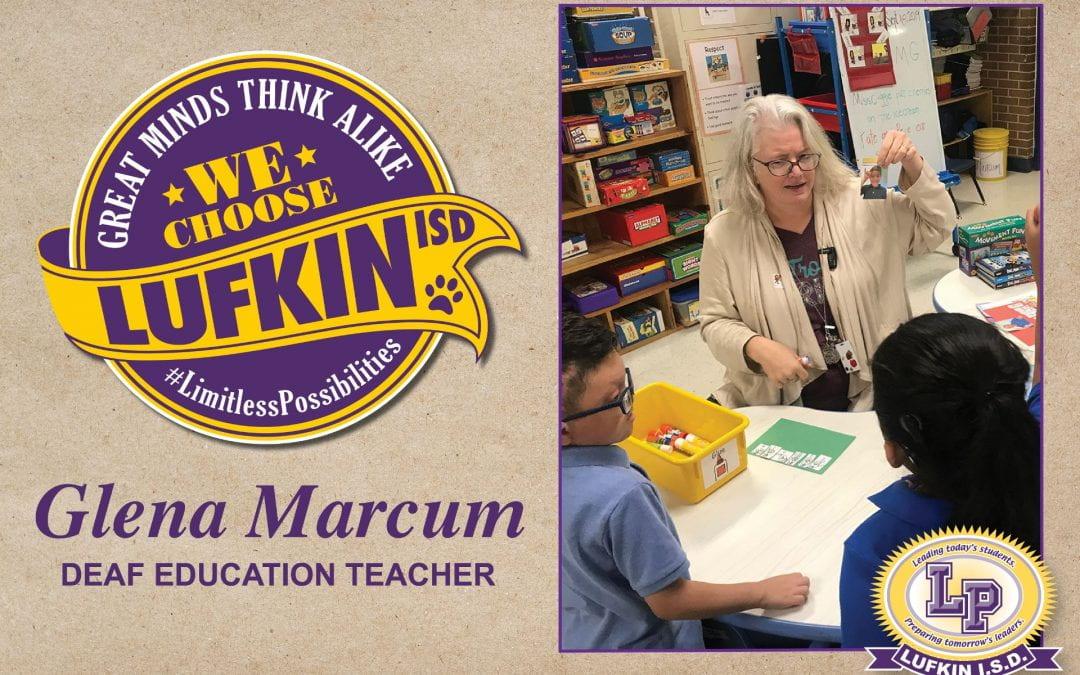 Deaf Education Teacher Glena Marcum Chooses Lufkin ISD