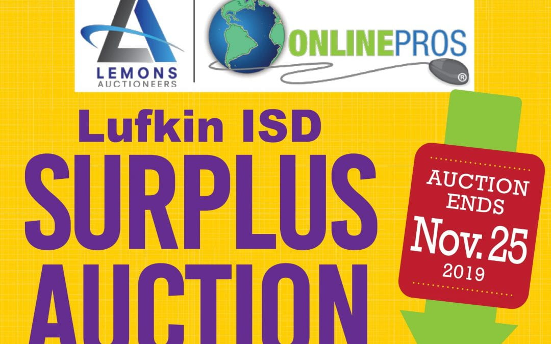 Lufkin ISD Online Surplus Auction extended until November 25th