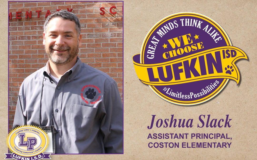 Josh Slack Chooses Lufkin ISD