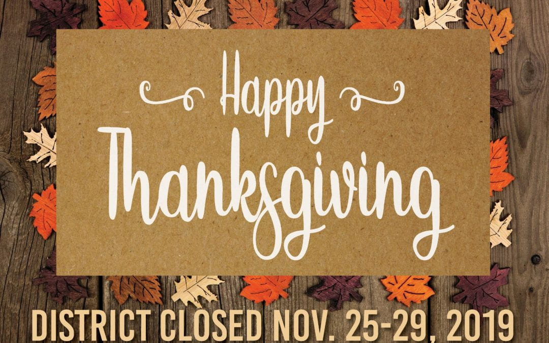 Lufkin ISD will be closed November 25 – 29 for Thanksgiving holiday