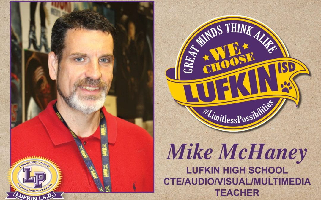 Mike McHaney Chooses Lufkin ISD