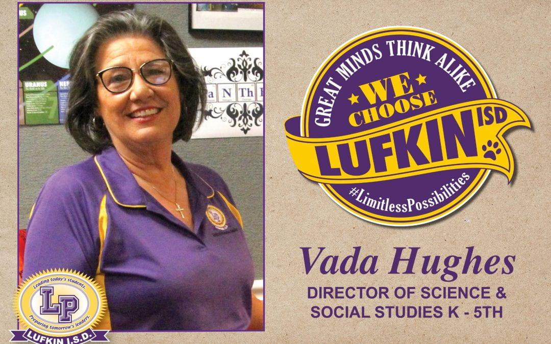 Vada Hughes Chooses Lufkin ISD