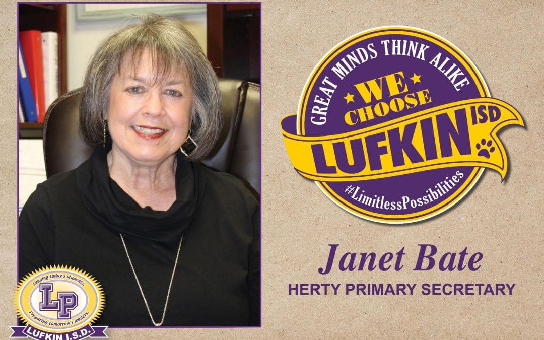 Janet Bate Chooses Lufkin ISD