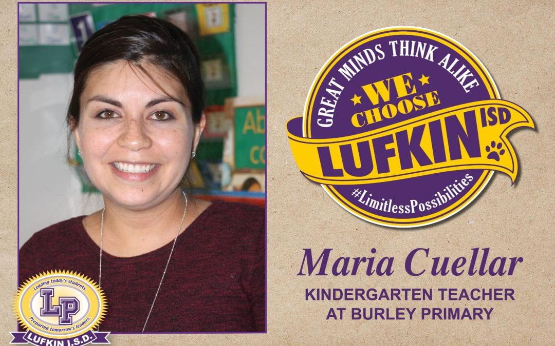 Maria Cuellar Chooses Lufkin ISD