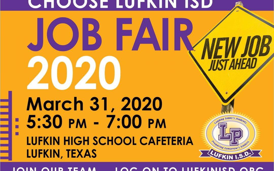 CHOOSE LUFKIN ISD: Lufkin ISD Job Fair slated for March 31st