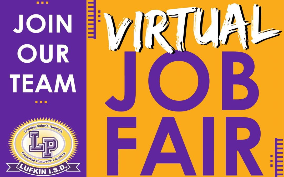 Lufkin ISD hosting Virtual Job Fair