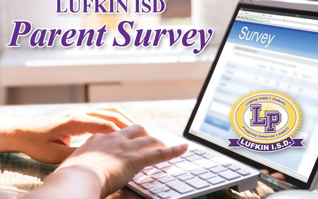 Lufkin ISD Parent Survey for back to school preferences