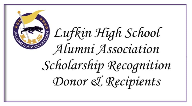 $128K given in scholarships to Lufkin High School Seniors from the Alumni Association