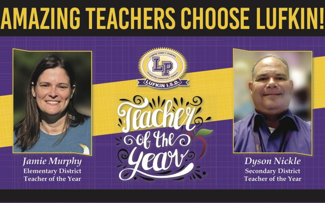 Congratulations to the District Teachers of the Year: Jamie Murphy & Dyson Nickle