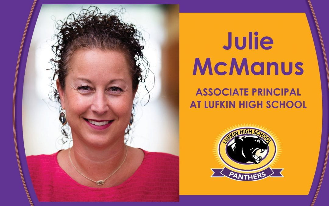 Julie McManus named Lufkin High School Associate Principal of Curriculum and Instruction