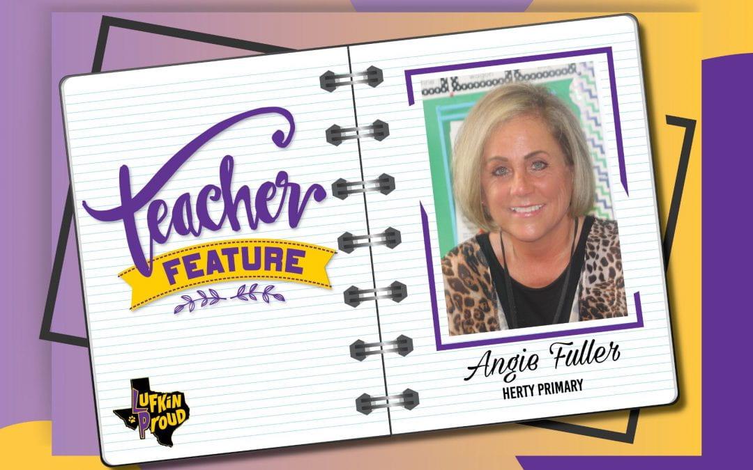 Teacher Feature: Mrs. Angie Fuller