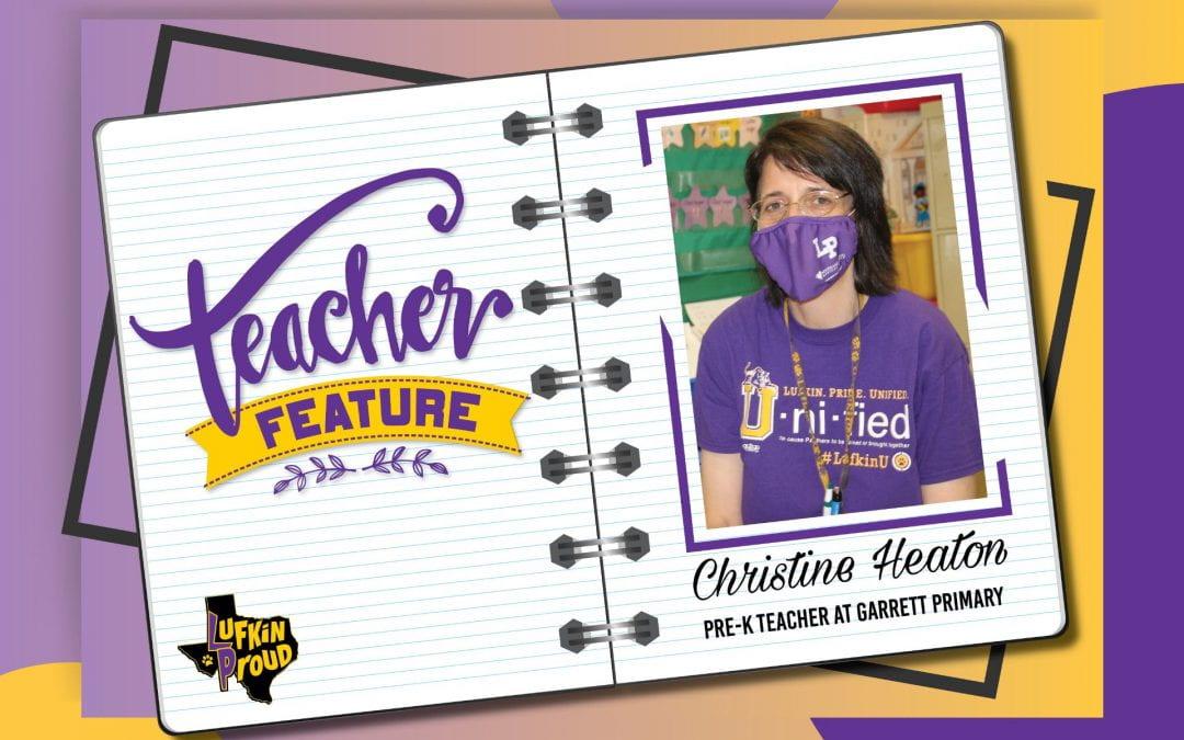 Teacher Feature: Pre-K 4 Teacher Christine Heaton